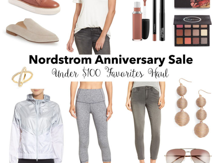 Nordstrom Anniversary Sale Haul: Under $100 Favorites